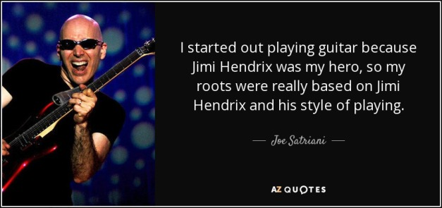 quote-i-started-out-playing-guitar-because-jimi-hendrix-was-my-hero-so-my-roots-were-really-joe-satriani-60-7-0718